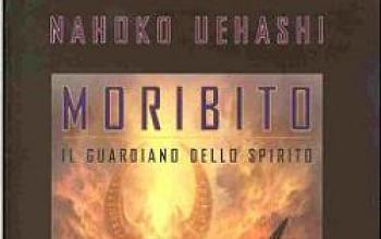 Il guardiano dello spirito. Moribito