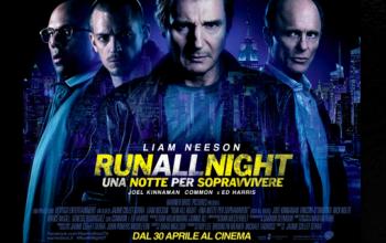 Run all night - una notte per sopravvivere, oggi al cinema