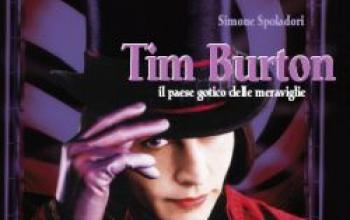 Tim Burton. Il paese gotico delle meraviglie