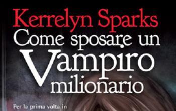 Come sposare un vampiro milionario