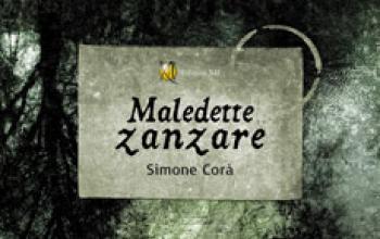 Maledette zanzare, di Simone Corà, un nuovo e-book targato Edizioni XII
