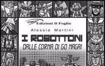 I robottoni dalle corna di Go Nagai