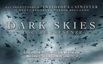 Dark Skies – oscure presenze
