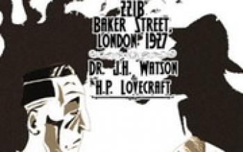 221B Baker Street, London 1927 - Dr. J.H. Watson & H.P. Lovecraft