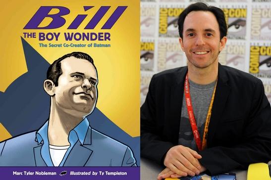 La copertina del libro illustrato Bill the Boy Wonder e uno dei suoi due autori, Marc Tyler Nobleman