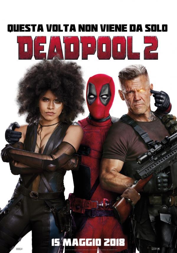 Il poster ufficiale italiano di <i>Deadpool 2</i>. [Fonte: Comunicato stampa]