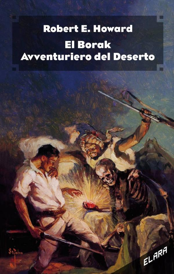 El Borak – Avventuriero del deserto