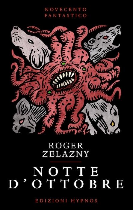 La copertina di Notte d'ottobre di Roger Zelazny, edito da Edizioni Hypnos e firmata da Ivo Torello