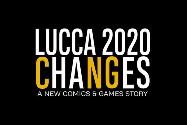 "Lucca Changes. ""CNG"", Comics & Games all'insegna del cambiamento."