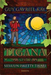 La copertina del primo volume dell'edizione finlandese di <i>Tigana</i> di Guy Gavriel Kay
