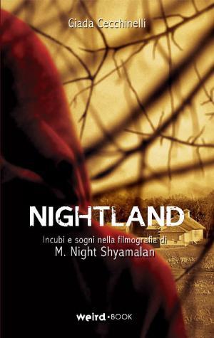 <i>Nightland – Incubi e sogni nella filmografia di Shyamalan</i>