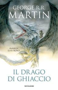 George R.R. Martin, Il drago di ghiaccio