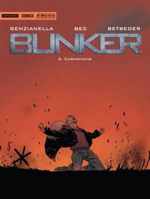 Bunker - 2. Carneficine