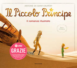 <i>Il piccolo principe - Il romanzo illustrato</i>, Mondadori