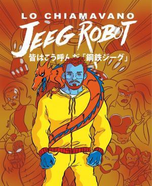 Lo Chiamavano Jeeg Robot - Copertina diLeo Ortolani