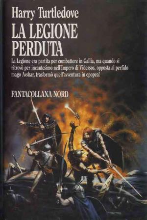 La legione perduta di Harry Turtledove nell'edizione Fantacollana Nord