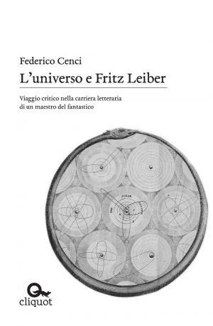 L'universo e Fritz Leiber