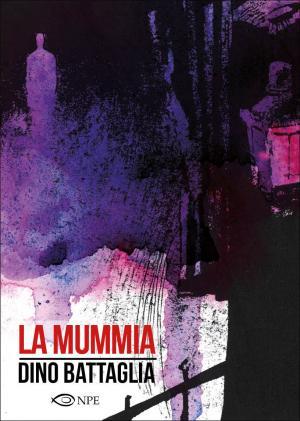 La Mummia - Dino Battaglia