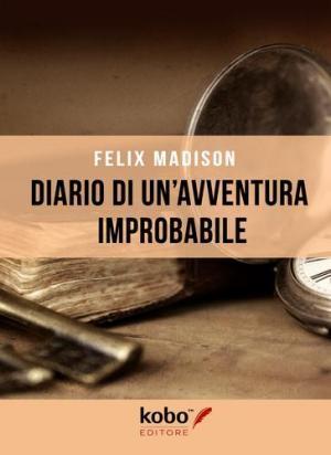 <i>Diario di un'avventura improbabile</i>