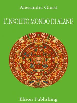 L'insolito mondo di Alanis