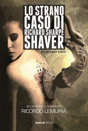 Lo Strano Caso di Richard Sharpe Shaver