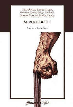 Superheroes - Copertina di Livio Squeo.
