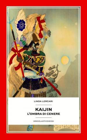 Kaijin. L'ombra di cenere