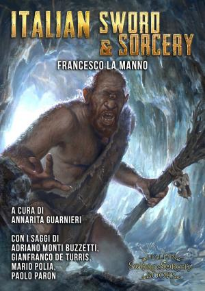 Italian Sword&Sorcery. La via italiana all'heroic fantasy