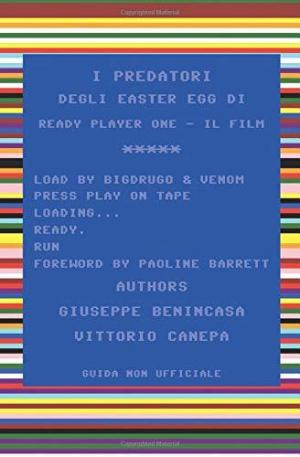 I predatori degli easter egg di Ready Player One - Il film