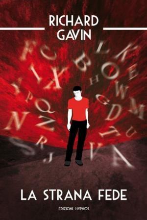 La cover de <i>La strana fede</i> di Richard Gavin, edito da Edizioni Hypnos