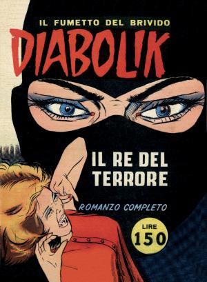 La copertina del numero uno di Diabolik del 1962: Il re del terrore, disegnato da Angelo Zarcone.