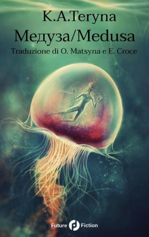 La copertina de Medusa di K.A. Teryna, edito da Future Fiction