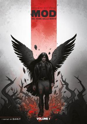 La copertina di Mod - Nel nome della morte di Corrado Ori Tanzi, edito da EKT Edikit