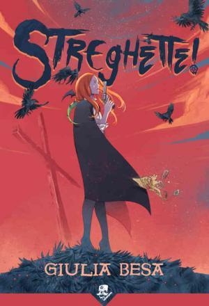 La copertina diStreghette!, primo volume, di Giulia Besa, edito nella collana Vaporteppa di Acheron Books