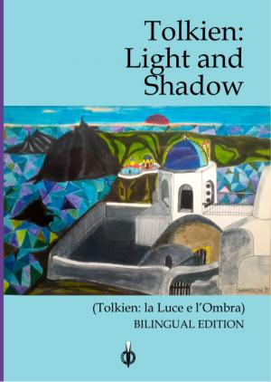 La copertina di Tolkien: Light and Shadow, edito da Kipple Edizioni