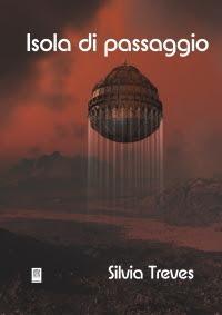 La copertina di Isola di passaggio di Silvia Treves, edito da CS Libri