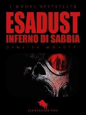 La copertina di Esadust di Daniela Moretti, edito daDario Abate Editore