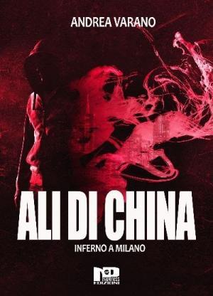 La copertina di Ali di china di Andrea Varano, edito daNero Press Edizioni