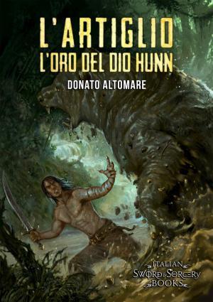 L'Artiglio. L'oro del Dio Hunn, copertina di Andrea Piparo