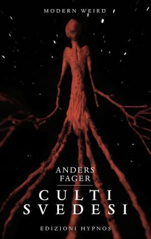 La copertina di Culti svedesi di Anders Fager, edito daEdizioni Hypnos