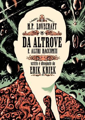 H.P. Lovecraft – Da altrove e altri raccont