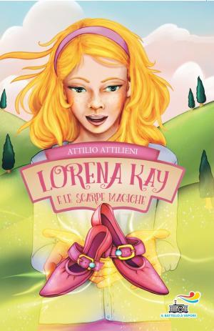 Lorena Kay e le scarpe magiche