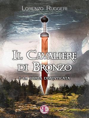 Il Cavaliere di Bronzo e la tomba dimenticata