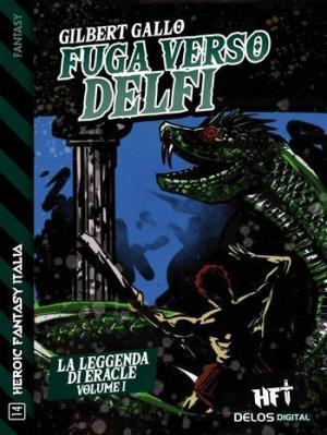 La leggenda di Eracle - Fuga verso Delfi