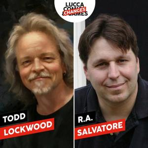R.A. Salvatore e Todd Lockwood online a Lucca Changes