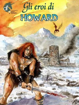 Copertina de Gli eroi di Howard