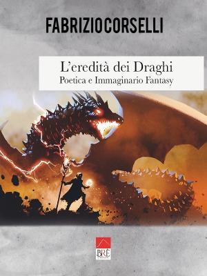 L'eredità dei Draghi – Poetica e Immaginario Fantasy