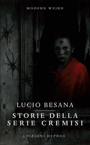 Storie della serie cremisi - Illustrazione di copertina: Loredana Fulgori