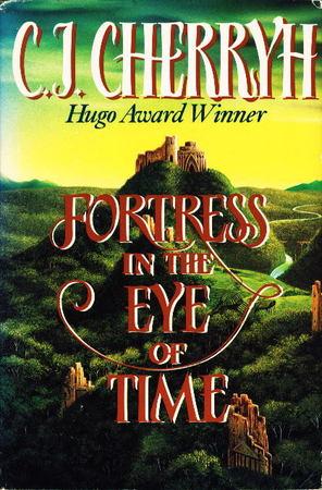 """Copertina dell'edizione in lingua inglese del romanzo """"La fortezza nell'occhio del tempo"""", di Caroyln Cherryh"""