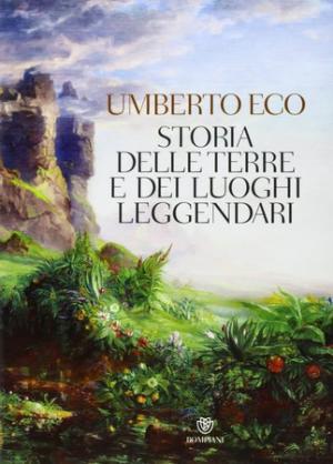 Umberto Eco, Storia delle terre e dei luoghi leggendari, copertina